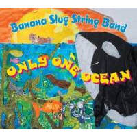 <i>Only One Ocean</i> by the Banana Slug String Band wins prestigious 2011 Parents